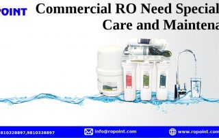 Why Commercial RO Need Special Care and Maintenance?