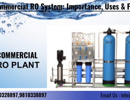 Commercial RO System: Importance, Uses & Features